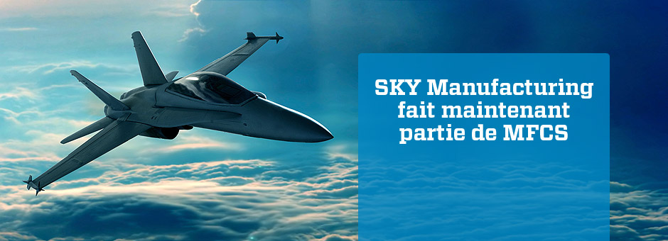 Sky Manufacutring now a part of MFCS